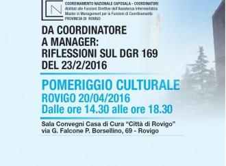 20 Aprile 2016 – Evento CNC Rovigo. Da Coordinatore a Manager: Riflessioni sul DGR169/2016