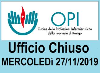 UFFICIO CHIUSO MERCOLEDì 27/11/2019