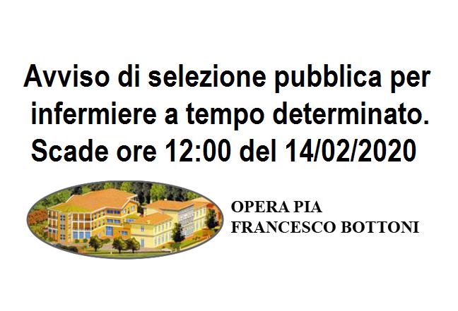 Opera Pia Bottoni Papozze: Avviso selezione Infermiere a tempo determinato. Scade ore 12:00 del 14/02/2020.