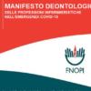 COVID 19: Manifesto deontol ogico degli infermieri per i cittadini. Comunicato Stampa OPI Rovigo 21/04/2020.